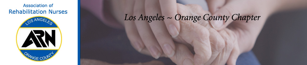 Los Angeles Orange County Chapter of Association of Rehabilitation Nurses